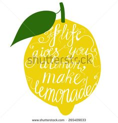 Hand drawn typography poster. Motivation Quote about life isolated on lemon. Calligraphy lettering vector illustration for decoration.