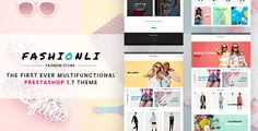 Fashionli - Fashion Store PrestaShop 1.7 Theme . Fashionli is a visually captivating and feature-rich fashion store theme running on PrestaShop 1.7. A fully responsive layout is intended to provide mobile users with a seamless shopping experience. Fashionli features retina ready images, which will look spectacular on the last-generation screens.