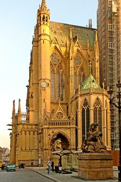 Cathedral of Metz ~ Lorraine