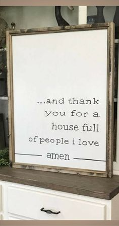 "I want this sign! So thankful for my noisy and crazy house - love my little loves! And Thank You For A House Full Of People I Love Amen 24"" x 32"" Wood Framed Sign, Living Room Wall Decor, Dining Room Wall Decor, Rustic sign, Home decor, Farmhouse decor #"