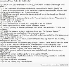 Annoying Things To Do On An Elevator Hahahaha so hysterical caus you imagine every one