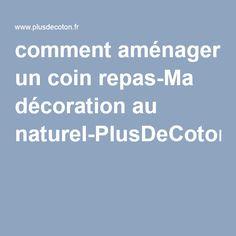 comment aménager un coin repas-Ma décoration au naturel-PlusDeCoton