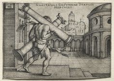 Hans Sebald Beham (1500-50) - The Labors of Hercules: Hercules Carrying the Columns of Gades (1545) engraving; Cleveland Museum of Art