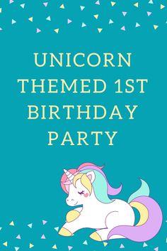 #Unicorn Themed 1st #Birthday