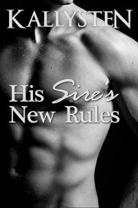 His Sire's New Rules - Erotic M/M/M BDSM Short Story In a world where otherworldly demons attack every night, there's a time for games and a time to fight, and as it turns out the three men work just as well together on the battlefield as they do in the bedroom. At work or at play, though, it all comes down to the same thing for the three of them: following the rules, and trusting the men standing—or kneeling—next to each of them.