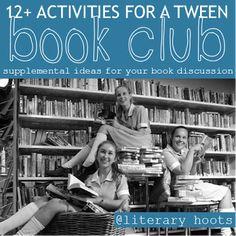 Literary Hoots: Tween Book Club Activity Ideas