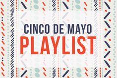 Cinco de Mayo party songs playlist