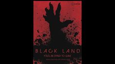 Black Land (2015) Film Preview/Interview: CineCoup Film Accelerator Supports Indie Horror - DEDUCATED - May 22, 2015