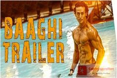 Baaghi Movie Official Trailer Released