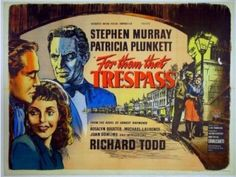 For Them That Trespass 1946