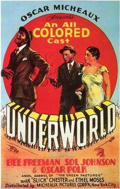 Underworld - Oscar Micheaux by Black History Album, via Flickr