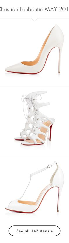 """""""Christian Louboutin MAY 2016"""" by alyssa23 on Polyvore featuring shoes, pumps, heels, white shoes, white pointed-toe pumps, pointy-toe pumps, high heel pumps, heels stilettos, sandals and christian louboutin"""
