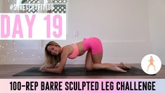 GET SCULPTED LEGS & THIGHS IN 30 DAYS CHALLENGE! Day 19: Tangled Daisy! #StretchyFit100 - YouTube 30 Day Leg Challenge, Push Up Challenge, Month Workout, Workout Schedule, Barre Arm Workout, Workout Programs, Fitness Programs, Workout Calendar, Leg Thigh