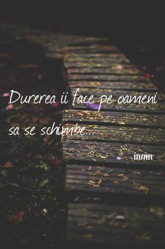 Unii nu stiu ce e durere Motivational Words, Inspirational Quotes, Mood Quotes, Life Quotes, Sad Stories, Deep Love, Quote Aesthetic, Inspire Me, Texts