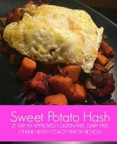 Taylor Nichols: 21 Day Fix Recipe: Sweet Potato Hash