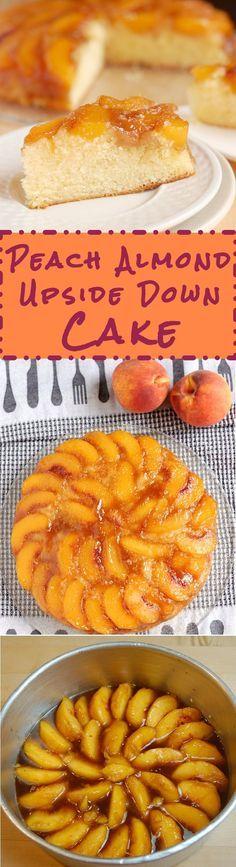 When you have lots of fresh peaches make Peach Almond Upside Down Cake. It's so easy and sooooo delicious.