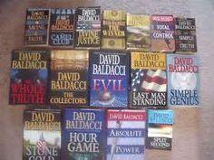David Baldacci books, read em all. love them