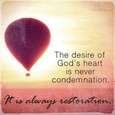 It's always restoration...