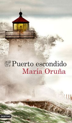 """""""Puerto escondido"""", la primera novela de María Oruña, mañana a la venta - http://www.actualidadliteratura.com/puerto-escondido-la-primera-novela-de-maria-oruna-manana-a-la-venta/"""