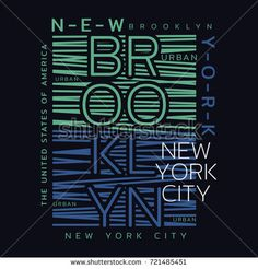 Vector illustration on the theme of New York City, Brooklyn. Typography, t-shirt graphics, print, poster, banner, flyer, postcard Creative Typography Design, Lettering Design, Tee Design, Print Design, Graphic Design, City Vector, 2 Logo, Design Quotes, Print Poster