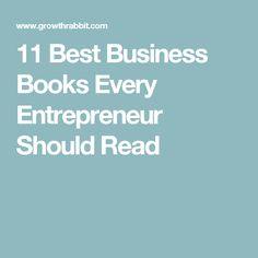 11 Best Business Books Every Entrepreneur Should Read