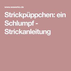 Strickpüppchen: ein Schlumpf - Strickanleitung