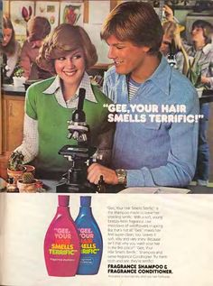 "Shampoo ad for ""Gee, Your Hair Smells Terrific"" ... popular in the 70s"