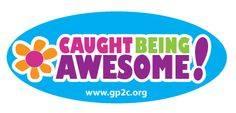 A great  way to thank the AWESOME people in my daughter's life! http://www.girlpower2cure.blogspot.com/2013/09/caught-being-awesome.html