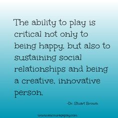 Play is so important! TED Talk by Dr. Stuart Brown — Encourage Play
