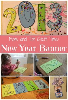 Mom and Tot Craft Time: New Year Banner New Years Activities, Craft Activities, Toddler Activities, Leaf Crafts, Baby Crafts, Crafts For Kids, Kids Christmas, Christmas Crafts, New Year's Eve Crafts