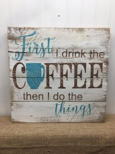 Rustic Pallet Wall Art Coffee Lovers Quote 14x14 $50
