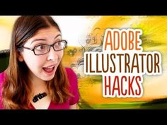 Illustrator Hacks // Tips and Tricks for using Illustrator Better!