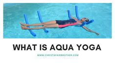 Have you wondered what aqua yoga is?  Here's an introduction to the practice of moving your yoga into the pool.  What aqua yoga is about?  How do you practice?  What do you need?  What are the benefits?  Who is it for?  Get all your questions answered and learn a few aquatics exercises you can do in your pool.  #aquayoga, #aquaticexercise, #aquaaerobics