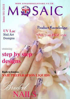 Uk Magazines, Steps Design, Back To Basics, Nail Artist, Step By Step Instructions, Design Art, Opportunity, Competition, Mosaic