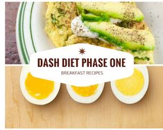 Here are some ideas to help with the Dash Diet Phase One breakfast recipes. Tr… Here are some ideas to help with the Dash Diet Phase One breakfast recipes. Try to f ocus around eggs, yogurt and low fat cheeses like … Dash Diet Meal Plan, Dash Diet Recipes, Diet Meal Plans, Dash Diet Breakfast Recipe, Breakfast Recipes, Breakfast Ideas, Breakfast Healthy, Breakfast Muffins, Breakfast Smoothies