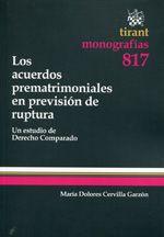 Cervilla Garzón, M. Dolores.  Los acuerdos prematrimoniales en previsión de ruptura.  Tirant lo Blanch, 2013.