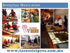 Todo el Sabor de Nuestra Tierra a tu Fiesta www.tacoselcipres.com.mx