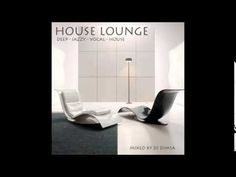 House Lounge - Deep Jazzy House Mix (2014)