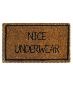 look at you. you're just a creepy little doormat.