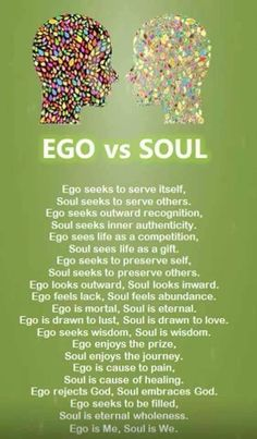 Ego vs Soul.... This is a great reminder.