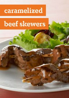 Caramelized Beef Skewers — This was fantastic!