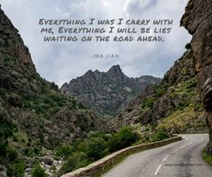 Everything I was I carry with me, everything I will be lies waiting on the road ahead.  -Ma Jian  Taken from a moving motorcycle crossing the island of Corsica, France in 2018 by Lily Angiolini of Miss Lily Photography.   #motorcycle #travel #corsica #france #misslilyphoto