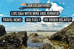 Ask Us Anything: RV order delays, RV Travel Suggestions, Camping World bad press and more - RV Lifestyle