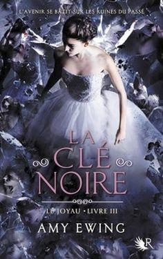 Message in the Bottle: Le Joyau, La clé noire – Amy Ewing Book List Must Read, Books Everyone Should Read, Book Lists, Must Read Classics, Best Classic Books, Book Finder, Fantasy Books To Read, The Black Keys, Angels And Demons