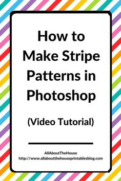 How To Make Stripe Patterns In Photoshop surface design textile design graphic design Adobe photoshop pattern design video tutorial free how to make patterns in photoshop illustrator how to make seamless repeating patterns in photoshop from scratch ecourse personal or commercial use - use for printables, homewares, wallpaper, digital paper, stationery, graphic design, business cards, teacher printable etc, http://www.allaboutthehouseprintablesblog.com/make-stripe-pattern-photoshop/