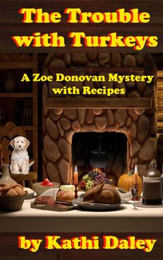 The Trouble with Turkeys, a cozy mystery book cover, Thanksgiving