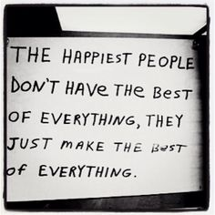 Make the best of your life Everyday
