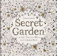 Secret Garden Coloring Book; adult coloring boom...i need this