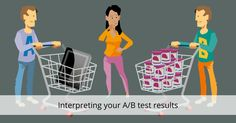Interpreting your A/B test results can actually be very hard. What to do when you've completed an A/B test? We'll tell you what to look for!
