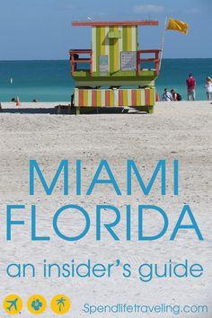 Miami, Florida, USA - An insider's travel guide
